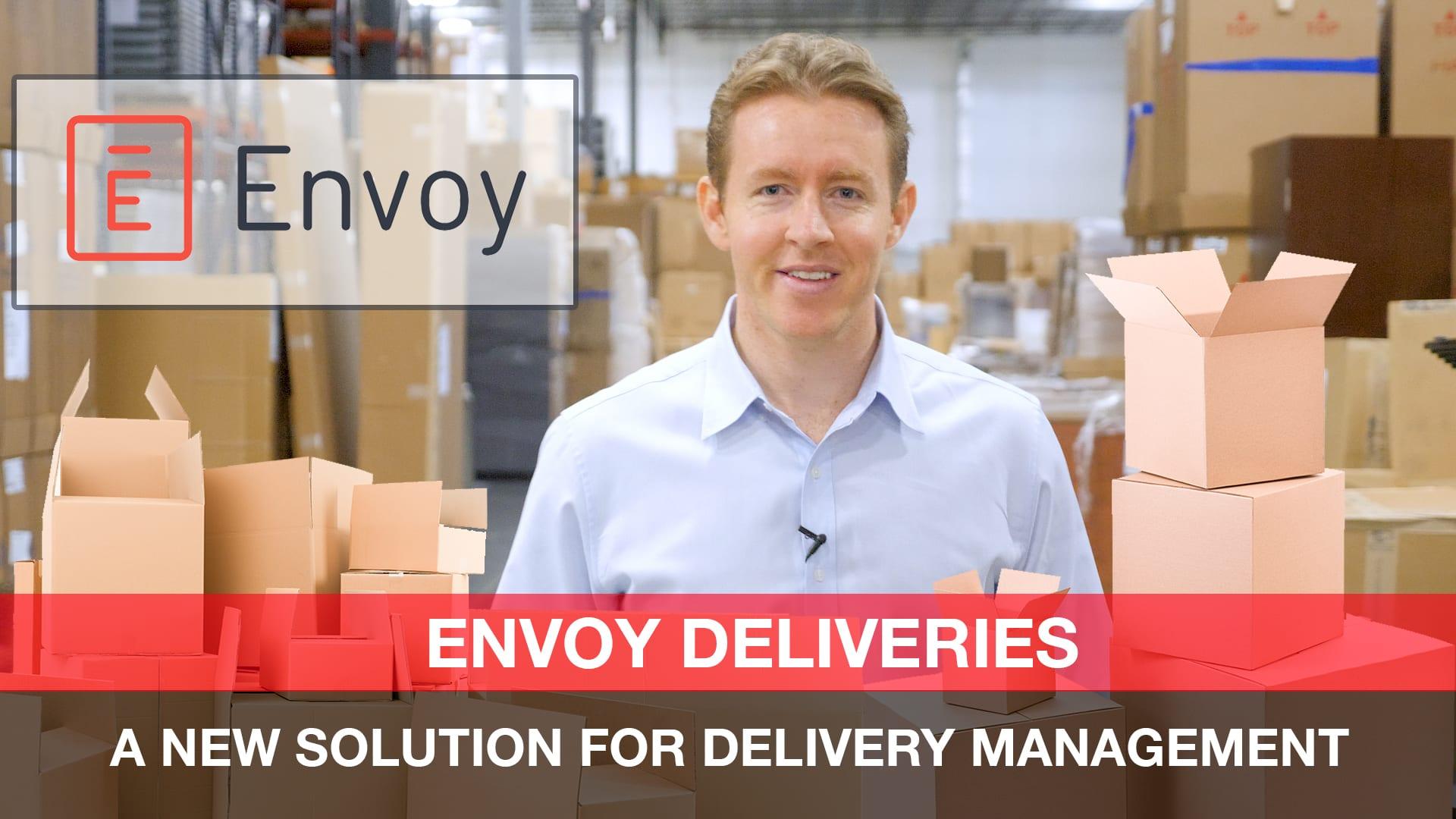 envoy deliveries app packaged technology