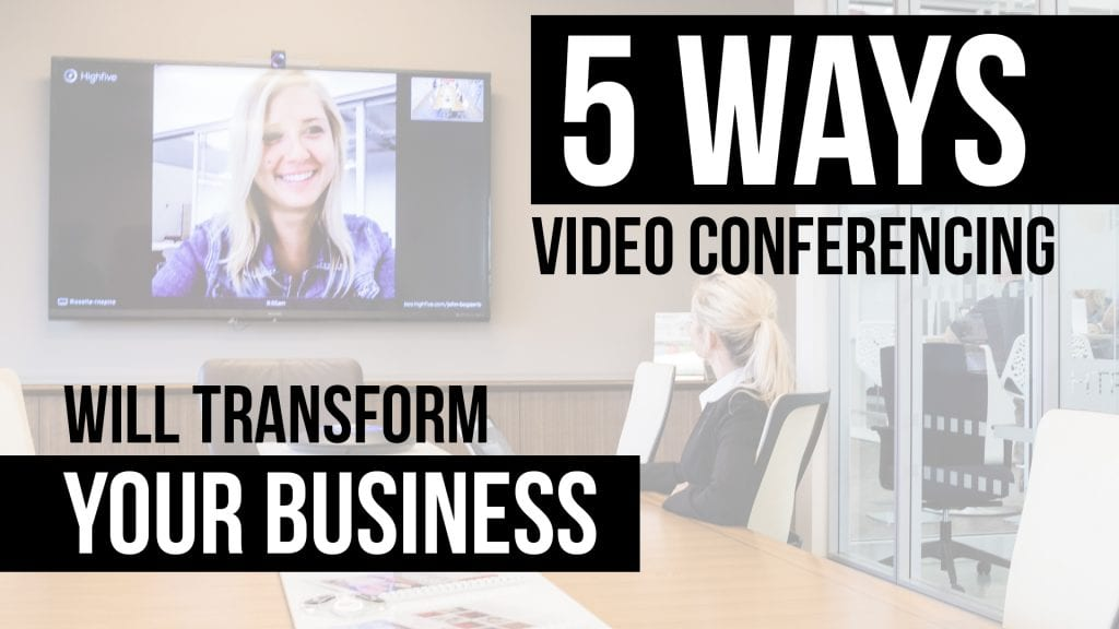 Video Conferencing Impact Highfive
