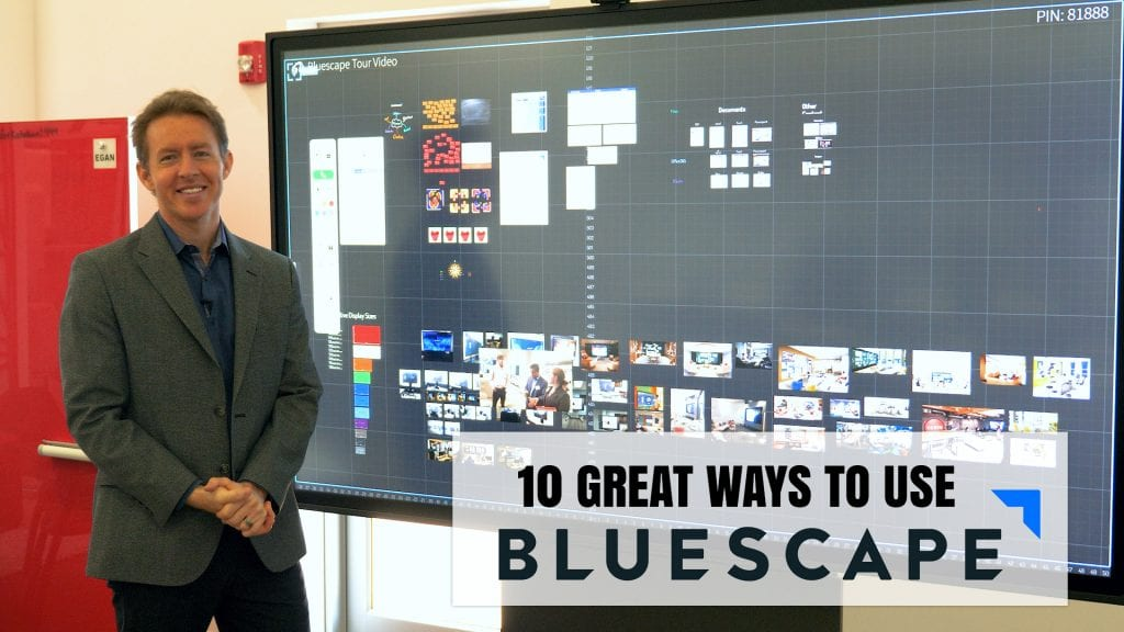 10 ways to use bluescape