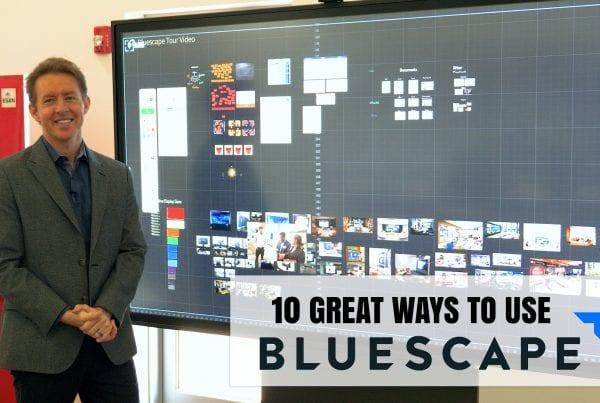 10 ways to use bluescape